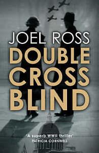 Double Cross Blind, Ross, Joel, Good Book