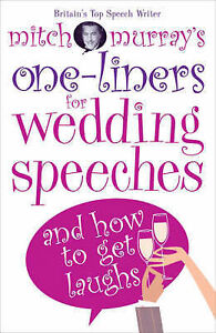 Mitch Murray's One-liners for Weddings Speeches, Mitch Murray, New Book