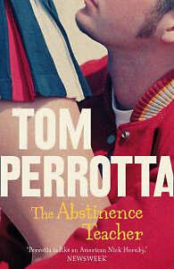 Perrotta, Tom, The Abstinence Teacher, Very Good Book