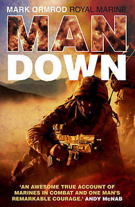 Man-Down-by-Marine-Mark-Ormrod-Hardback-2009