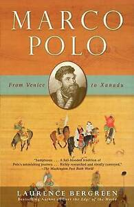 Marco Polo: From Venice to Xanadu by Laurence Bergreen (Paperback / softback)