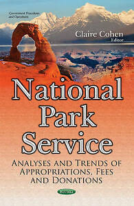 National Park Service Analyses amp Trends of Appropriations Fees amp Donations Go - Leicester, United Kingdom - National Park Service Analyses amp Trends of Appropriations Fees amp Donations Go - Leicester, United Kingdom