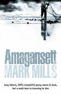 Amagansett by Mark Mills (Paperback, 2004)