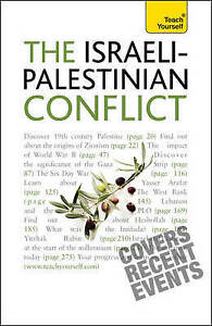 Understand the Israeli-Palestinian Conflict: Teach Yourself by Stewart Ross...