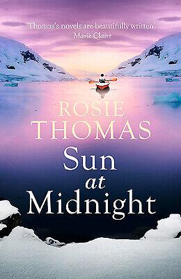 Sun at Midnight. Rosie Thomas by Thomas, Rosie