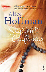 Skylight-Confessions-by-Alice-Hoffman-Paperback-2008