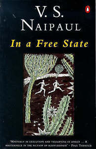 Good, In a Free State, Naipaul, V. S., Book