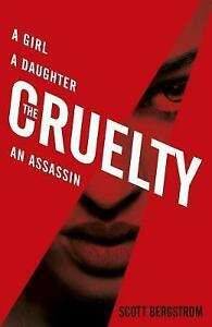 The Cruelty,Bergstrom, Scott,New Book mon0000129661