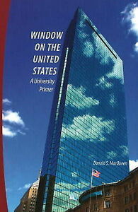 Window on the United States: A University Primer by Donald S. MacQueen...