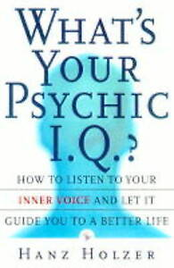 What039s Your Psychic IQ How to Listen to Your Inner Voice and Let It Guide - Dunfermline, United Kingdom - Returns accepted Most purchases from business sellers are protected by the Consumer Contract Regulations 2013 which give you the right to cancel the purchase within 14 days after the day you receive the item. Find out more ab - Dunfermline, United Kingdom