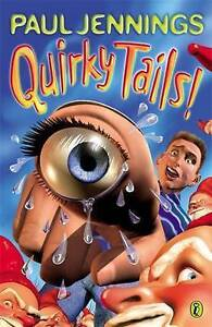 Quirky Tails! by Paul Jennings New Paperback