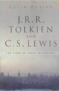J. R. R.Tolkien and C. S.Lewis: The Story of Their Friendship by Colin Duriez...