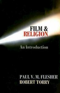 Film-and-Religion-by-Robert-Torry-and-Paul-V-M-Flesher-2007-Paperback