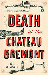 Death at the Chateau Bremont, M. L. Longworth