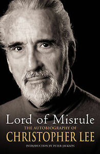 Lord-of-Misrule-The-Autobiography-of-Christopher-Lee-by-Alex-Hamilton-Sir