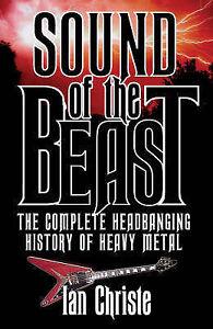 Christe, Ian, Sound of the Beast: The Complete Headbanging History of Heavy Meta