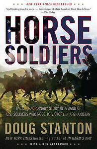 Horse-Soldiers-The-Extraordinary-Story-of-a-Band-o-Stanton-Doug-1416580522