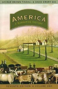America-Vol-1-A-Narrative-History-Vol-1-by-David-Emory-Shi-and-George