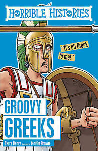 Groovy Greeks by Terry Deary