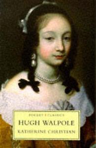 Katharine Christian (Pocket Classics), Walpole, Hugh, Very Good Book