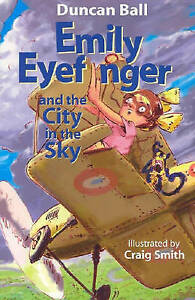 EMILY EYEFINGER And The City In The Sky - NEW