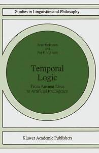 Temporal Logic: From Ancient Ideas to Artificial Intelligence (Studies in Lingui