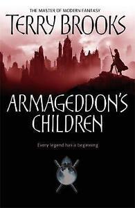 Armageddon's Children by Terry Brooks (Hardback, 2006)