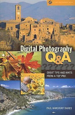 Digital Photography Q & A: Great Tips & Hints from a Top Pro 1