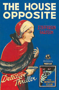 The House Opposite by Farjeon, J. Jefferson -Hcover