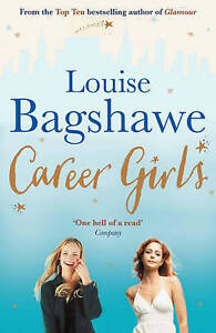 Career Girls, Louise Bagshawe