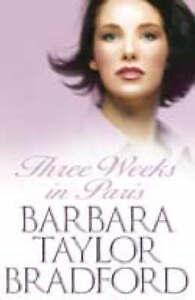 Three Weeks in Paris, Bradford, Barbara Taylor, Very Good Book