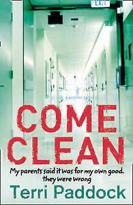 Come Clean - New Book Paddock, Terri