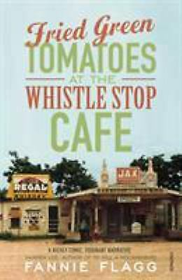 Fried green tomatoes at the Whistle Stop Cafe by Flagg,