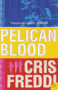 Pelican Blood (P.S.), Cris Freddi, New Book