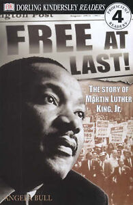 Bull, Angela, Free at Last!: The Story of Martin Luther King, Jr. (DK Readers Le