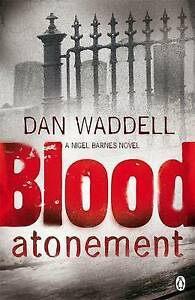 Blood Atonement, By Dan Waddell,in Used but Acceptable condition