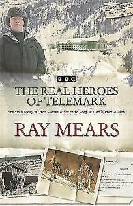 The Real Heroes Of Telemark by Ray Mears (Paperback, 2004)