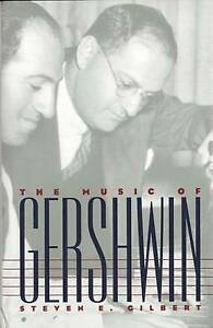 NEW The Music of Gershwin (Composers of the Twentieth Century Series)