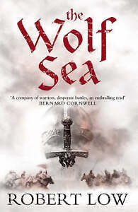 The Wolf Sea (Oathsworn 2), Low, Robert, Good Book