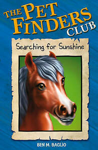 Searching for Sunshine (Pet Finders Club), Baglio, Ben