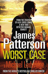 James-Patterson-Worst-Case-A-Detective-Michael-Bennett-Novel-Michael-Bennett