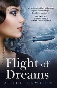 Flight of Dreams ' Ariel Lawhon