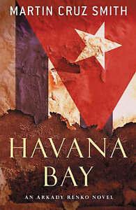 Havana Bay, Martin Cruz Smith   Paperback Book   Good   9780330449243