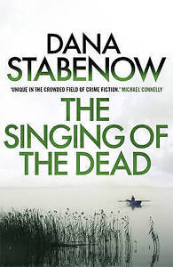 Singing Of The Dead By Dana Stabenow
