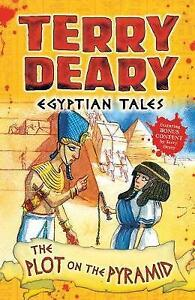 Egyptian Tales: The Plot on the Pyramid by Deary, Terry   Paperback Book   97814