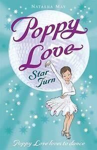 Poppy Love Star Turn May Natasha New Book - Hereford, United Kingdom - Poppy Love Star Turn May Natasha New Book - Hereford, United Kingdom