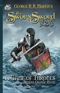 The Sworn Sword: The Graphic Novel (A Game of Thrones) by George R. R. Martin