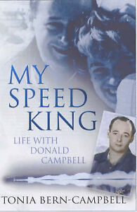 My-Speed-King-Life-with-Donald-Campbell-Tonia-Bern-Campbell-Good-0750929316