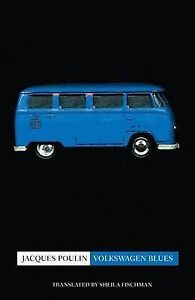 Volkswagen Blues by Jacques Poulin (Paperback / softback, 2004)