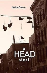 NEW A Head Start by Giulio Caruso